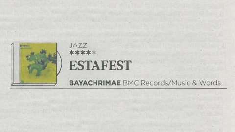 Estafest - Bayachrimae review